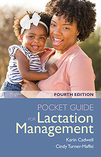 Pocket Guide for Lactation Management, 4th Edition